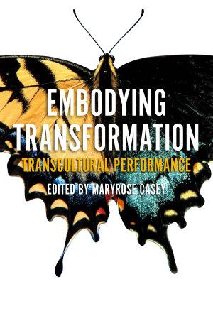 Embodying Transformation