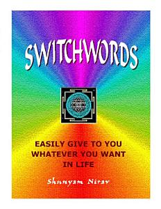 Switchwords Easily Give to You Whatever You Want in Life PDF