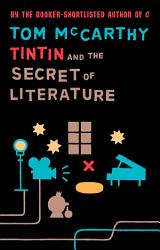 Tintin And The Secret Of Literature Book PDF