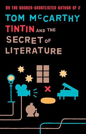 Tintin And The Secret Of Literature PDF