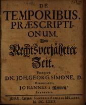 De Temporibus Praescriptionum: Von Rechtsverjährter Zeit