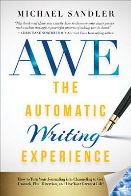 The Automatic Writing Experience  AWE