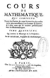 Cours de mathematique: qui comprend toutes les parties de cette science les plus utiles & les plus necessaires à un homme de guerre ... : tome quatrième qui contient la mecanique & la perspective