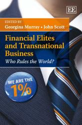 Financial Elites And Transnational Business Book PDF