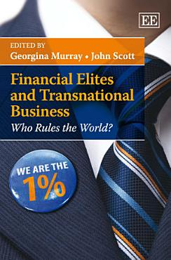 Financial Elites and Transnational Business PDF
