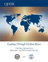 Leading Through Civilian Power: The First Quadrennial and Development Review (QDDR)