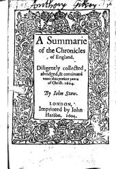 A Summarie of the Chronicles of England ... Continued Unto ... Yeare 1604
