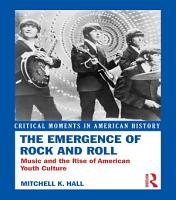 The Emergence of Rock and Roll PDF