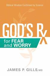 God s Rx for Fear and Worry PDF