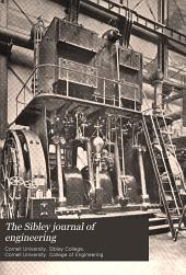 The Sibley Journal of Engineering: Volume 12