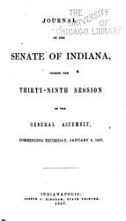 Journal Of The Indiana State Senate Of The General Assembly  Book PDF