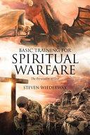 Basic Training for Spiritual Warfare