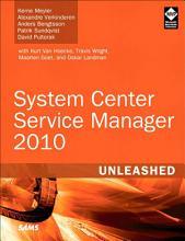 System Center Service Manager 2010 Unleashed PDF