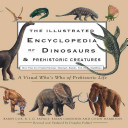 The Illustrated Encyclopedia of Dinosaurs   Prehistoric Creatures Book