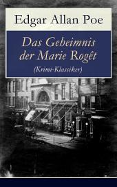 Das Geheimnis der Marie Rogêt (Krimi-Klassiker): Detektivgeschichte basiert auf dem tatsächlichen Mord in New York City
