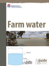 Farm Water: AgGuide - A Practical Handbook
