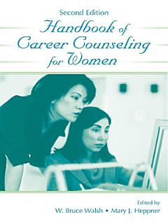 Handbook of Career Counseling for Women Book