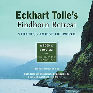 Eckhart Tolle s Findhorn Retreat