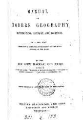 Manual of modern geography, mathematical, physical, and political