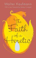The Faith of a Heretic PDF