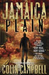Jamaica Plain: A Resurrection Man Novel