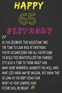 Happy 65 Birthday ~ As You Celebrate