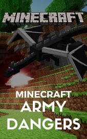 Minecraft: Minecraft Army Dangers
