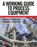 A Working Guide to Process Equipment  Fifth Edition PDF