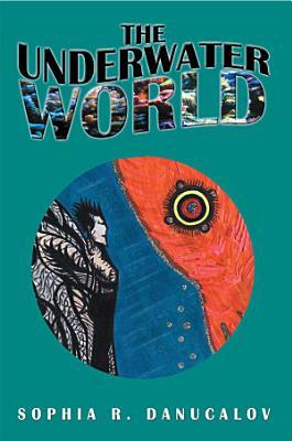 The Underwater World PDF
