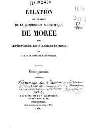 Relation du voyage de la commission scientifique de Morée dans le Péloponnèse, les Cyclades et l'Attique: Volume1