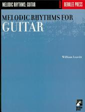Melodic Rhythms for Guitar (Music Instruction)