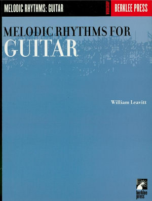 Melodic Rhythms for Guitar  Music Instruction