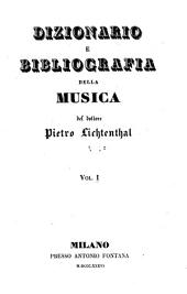 Dizionario e bibliografia della musica: Volumi 1-2