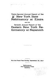 Report of the Board of Managers of the New York State Reformatory: Volumes 32-36