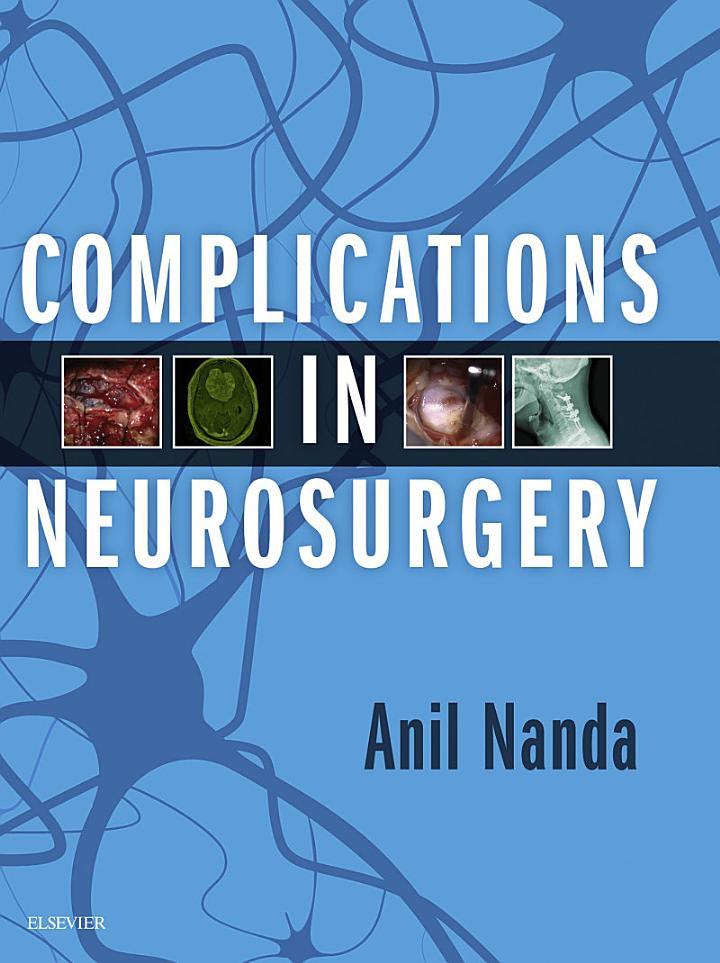 Complications in Neurosurgery E-Book