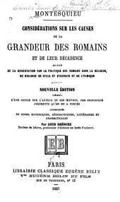 Considérations sur les causes de la grandeur des Romains et de leur décadence, suivies de la dissertation sur la politique des Romains dans la religion, du dialogue de Sylla et d'Eucrate, et de Lysimaque