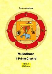 Muladhara - Il Primo Chakra