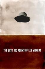 The Best 100 Poems of Les Murray PDF