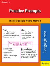 Practice Prompts: The Four Square Writing Method for Grades 4-6