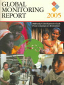 Global Monitoring Report  2005  Millennium Development Goals   From Consensus to Momentum PDF