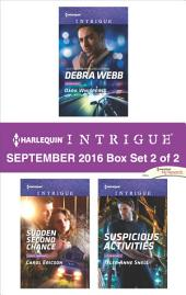 Harlequin Intrigue September 2016 - Box Set 2 of 2: Dark Whispers\Sudden Second Chance\Suspicious Activities
