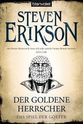 Das Spiel der Götter (12): Der goldene Herrscher