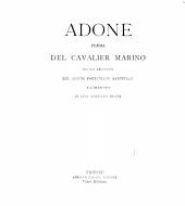 Adone: poema del cavalier Marino, con gli argomenti del conte Fortuniano Sanvitale e l'allegorie di don Lorenzo Scoto