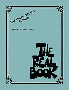 The Real Book   Enhanced Chords Edition Book