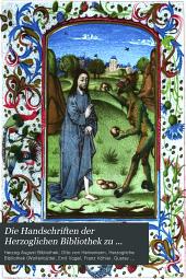 Die Handschriften der Herzoglichen Bibliothek zu Wolfenbüttel: Teil 8