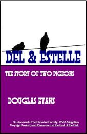 Del & Estelle: the story of two pigeons