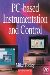 PC-based Instrumentation and Control: Edition 2