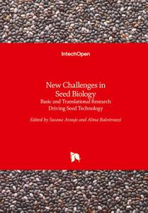 New Challenges in Seed Biology