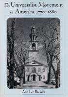 The Universalist Movement in America  1770 1880 PDF