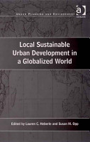 Local Sustainable Urban Development in a Globalized World PDF